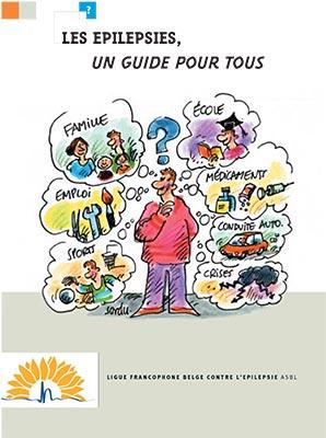 Les épilepsies, un guide pour tous - Ligue francophone belge contre ...